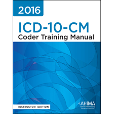 ahima press icd 10 cm coder training manual instructor 39 s edition 2016. Black Bedroom Furniture Sets. Home Design Ideas
